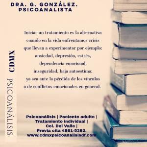 Psicoanálisis CDMX. Dra. G González. Psicoanalista
